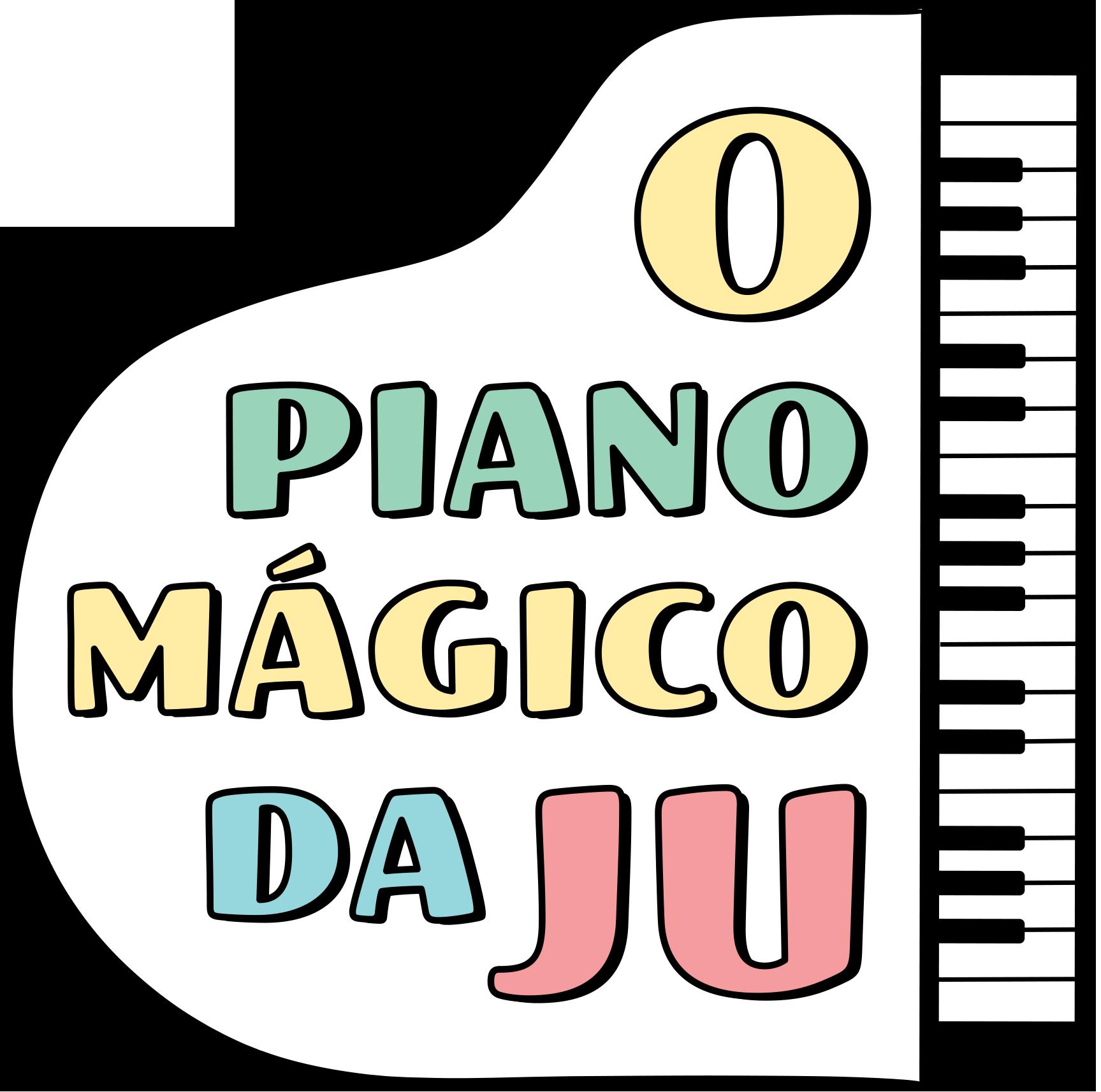 O Piano Mágico da Ju